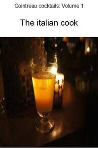 Cointreau cocktails. Vol. 1