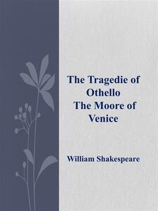 Thetragedie of Othello