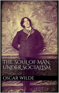 Thesoul of man under socialism