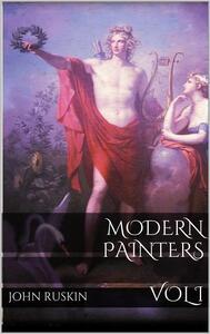 Modern painters. Vol. 1