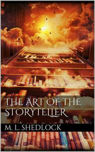 Theart of the storyteller