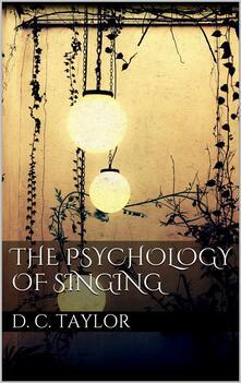 Thepsychology of singing