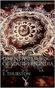 Omens and magic of Southern India