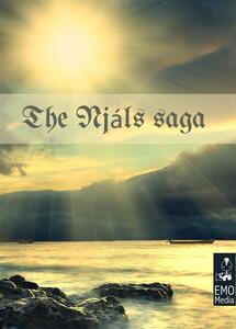 TheNjáls saga. Heathen mythology and viking myths of Iceland: The story of Burnt Njáll. Ediz. illustrata