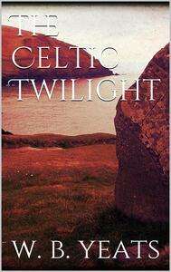 Theceltic twilight