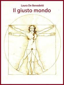 Il giusto mondo - Laura De Benedetti - ebook