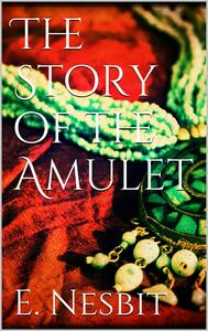 Thestory of the amulet