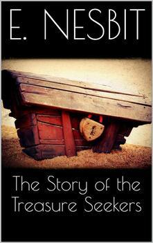 Thestory of the treasure seekers