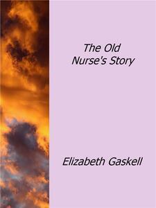 Theold nurse's story