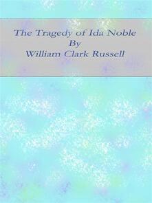 Thetragedy of Ida Noble
