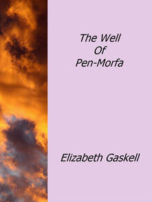 Thewell of pen-morfa