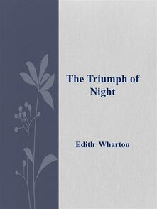 Thetriumph of night