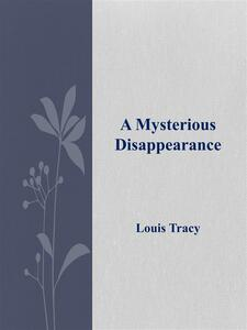 Amysterious disappearance