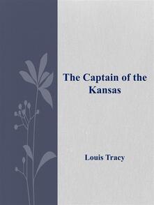 Thecaptain of the Kansas