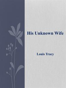 His unknown wife