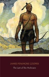 The Last of the Mohicans (Centaur Classics)