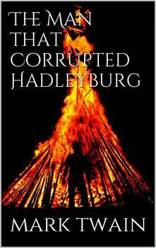 Theman that corrupted Hadleyburg