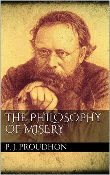 Thephilosophy of misery