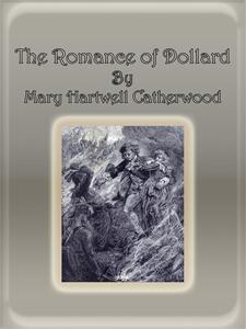 Theromance of dollard