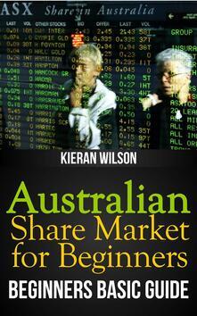 Australian share market for beginners book. Beginners basic guide