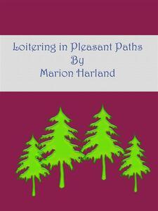 Loitering in pleasant paths