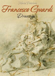 Francesco Guardi: Drawings