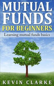 Mutual funds for beginners. Learning mutual funds basics