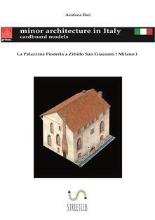 La Palazzina Pusterla a Zibido San Giacomo - Andrea Rui - ebook