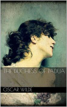 TheDuchess of Padua