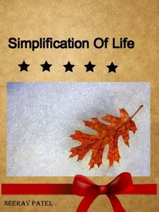 Simplification of life