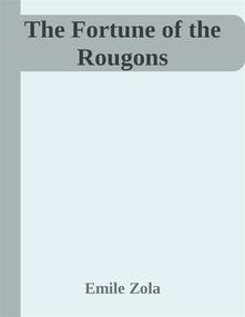 Thefortune of the Rougons