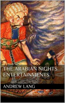 Thearabian nights entertainments