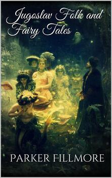 Jugoslav Folk and Fairy Tales