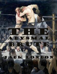 Theabysmal brute