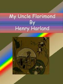 My uncle Florimond