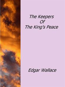 Thekeepers of the king's peace