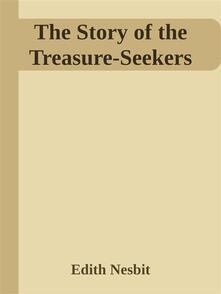 Thestory of the treasure-seekers