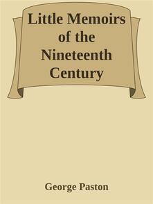 Little Memoirs of the Nineteenth Century