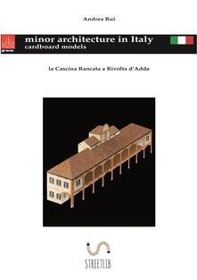 La Cascina Rancata a Rivolta d'Adda - Andrea Rui - ebook