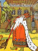 Ivan Bilibin: drawings colour plates. Ediz. illustrata