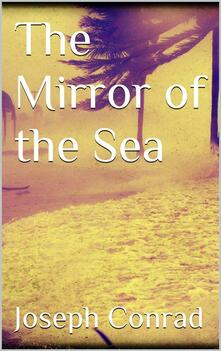 Themirror of the sea