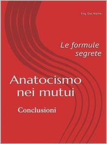 Anatocismo nei mutui: le formule segrete. Vol. 2 - Eng. Das Warhe - ebook