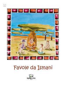 Favole da Ismani - Nyumba Yetu Onlus - ebook