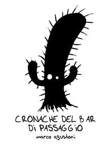 Cronache del Bar di Passaggio - Marco Agustoni - ebook