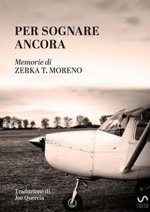 Per sognare ancora - Zerka Toeman Moreno - copertina