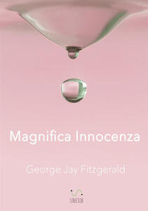 Magnifica ìnnocenza - George Jay Fitzgerald - copertina