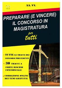 Preparare (e vincere) il concorso in magistratura per tutti - copertina