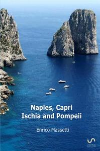 Naples, Capri, Ischia and Pompeii - Enrico Massetti - copertina