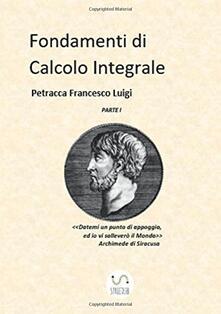 Fondamenti di calcolo integrale. Vol. 1.pdf