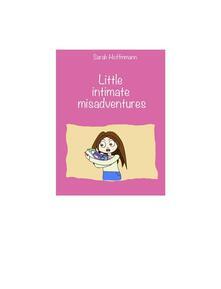 "Little intimate misadventures"""